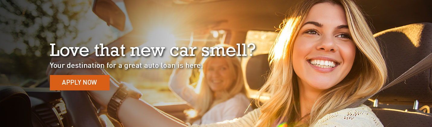 Love that new car smell? Apply for a car loan.
