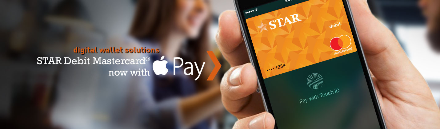 STAR Debit Mastercard now with Apple Pay