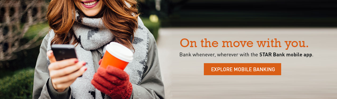 On the move with you. Explore Mobile Banking.