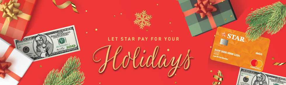 Let STAR pay for your holidays.