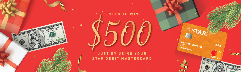 Enter to win $500 just by using your STAR Debit Mastercard