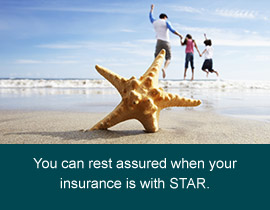 Rest assured with insurance from STAR.